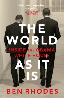 Image for The world as it is  : inside the Obama White House