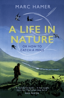 Image for A life in nature, or, How to catch a mole