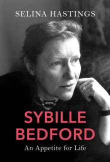 Image for Sybille Bedford  : an appetite for life