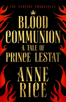 Image for Blood communion  : a tale of Prince Lestat