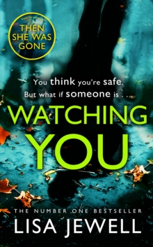 Image for Watching You : Brilliant psychological crime from the author of THEN SHE WAS GONE