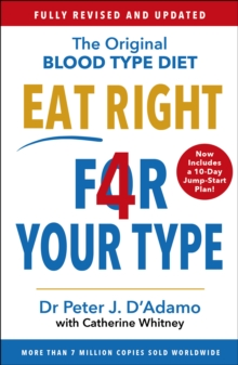 Image for Eat right 4 your type  : the original individualized blood type diet solution