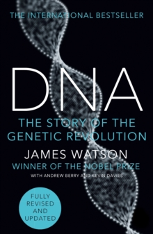 Image for DNA  : the story of the genetic revolution