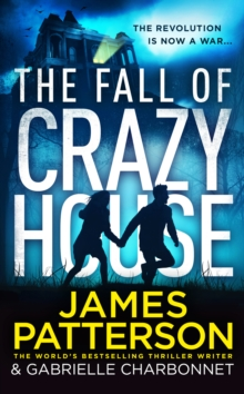 The fall of crazy house - Patterson, James