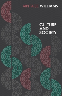 Image for Culture and society, 1780-1950  : Coleridge to Orwell