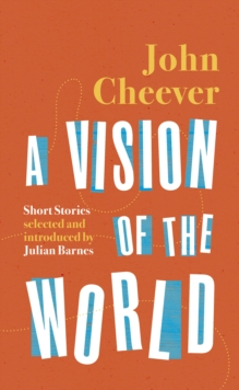 Image for A vision of the world  : selected short stories