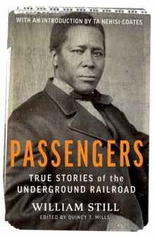 Image for Passengers  : true stories of the underground railroad