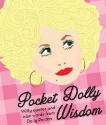 Image for Pocket Dolly Wisdom : Witty Quotes and Wise Words From Dolly Parton