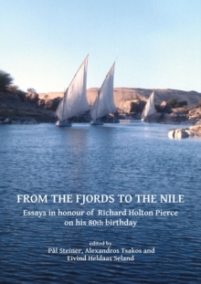 Image for From the fjords to the Nile  : essays in honour of Richard Holton Pierce on his 80th birthday