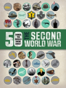 Image for 50 things you should know about the Second World War