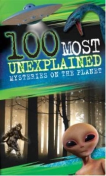 Image for 100 most unexplained mysteries on the planet