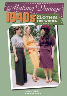 Image for Making vintage 1940s clothes for women
