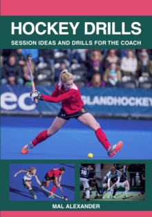 Image for Hockey drills  : session ideas and drills for the coach