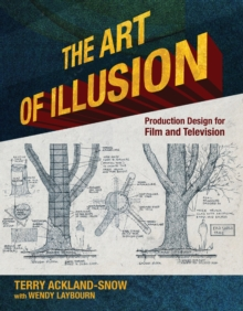 Image for The art of illusion: production design for film and television