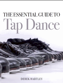 Image for The essential guide to tap dance