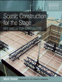 Image for Scenic construction for the stage  : key skills for carpenters