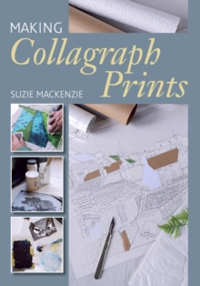 Image for Making collagraph prints
