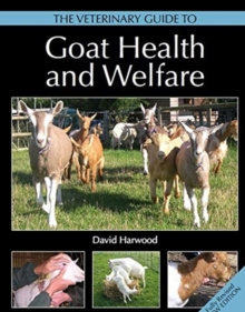 Image for The veterinary guide to goat health and welfare