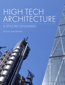 Image for High tech architecture: a style reconsidered