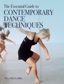 Image for The essential guide to contemporary dance techniques