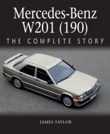 Image for Mercedes-Benz W201 (190)  : the complete story