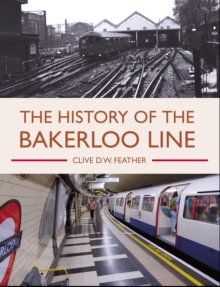 Image for History of the Bakerloo Line