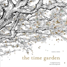Image for The Time Garden : A magical journey and colouring book