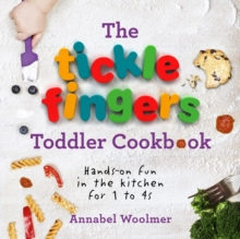 Image for The tickle fingers toddler cookbook  : hands-on fun in the kitchen for 1 to 4s