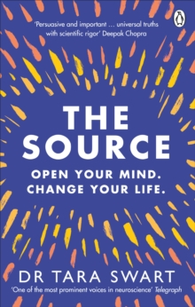 Image for The source  : open your mind, change your life