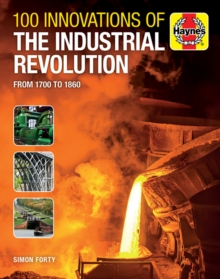 Image for 100 inventions of the industrial revolution