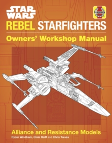 Image for Star Wars rebel starfighters  : alliance and resistance models
