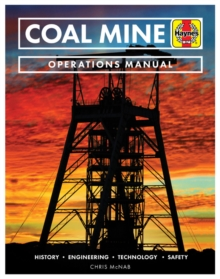 Image for Coal Mine : History * Engineering * Technology * Safety