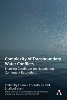 Image for Complexity of transboundary water conflicts  : enabling conditions for negotiating contingent resolutions