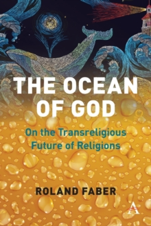 Image for The Ocean of God : On the Transreligious Future of Religions