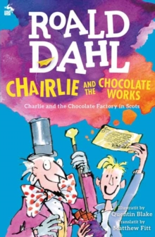 Charlie and the chocolate works - Dahl, Roald