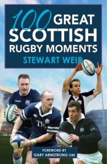 Image for 100 great Scottish rugby moments