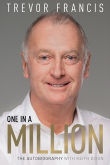 Image for One in a million  : the Trevor Francis story