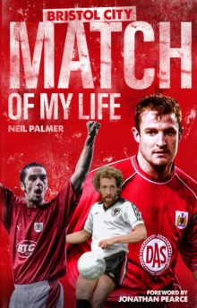 Image for Bristol City match of my life  : Robins legends relive their greatest games