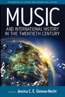 Image for Music and International History in the Twentieth Century