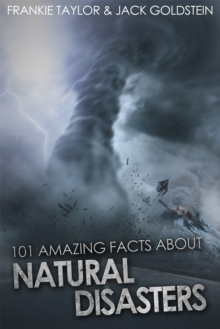 Image for 101 Amazing Facts about Natural Disasters