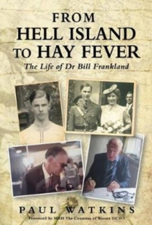 Image for From Hell Island To Hay Fever : The Life of Dr Bill Frankland