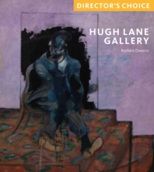Image for Hugh Lane Gallery : Director's Choice