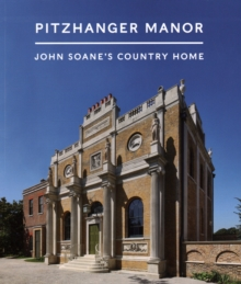 Image for Pitzhanger Manor : John Soane's Country Home