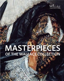 Image for Masterpieces of The Wallace Collection