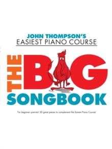 Image for John Thompson's Easiest Piano Course : The Big Songbook