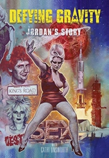 Image for Defying gravity  : Jordan's story