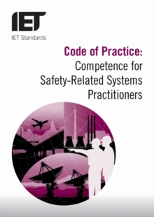 Image for Code of practice for achieving competence for safety-related systems practitioners