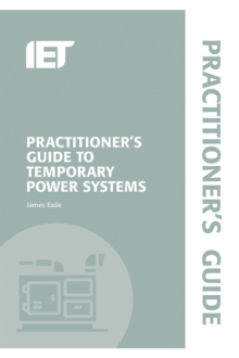 Image for Practitioner's guide to temporary power systems