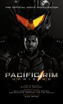 Image for Pacific Rim uprising  : official movie novelization