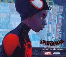 Image for Spider-man, into the Spider-Verse  : the art of the movie